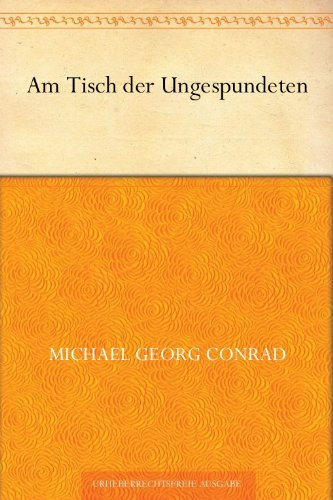 Am Tisch der Ungespundeten (German Edition)