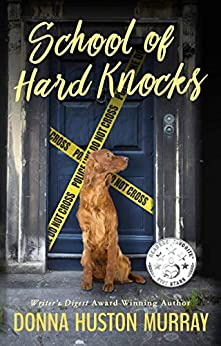 SCHOOL OF HARD KNOCKS (A Ginger Barnes Cozy Mystery Book 3) by [Murray, Donna Huston]