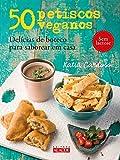 capa de 50 petiscos veganos: Delícias de boteco para saborear em casa