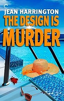 The Design Is Murder by [Harrington, Jean]