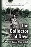 The Collector of Days, Edgar Allen Imhoff, 1609107551