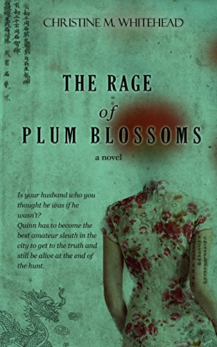 """Compelling twists and turns.""  STEPHANIE PLUM meets THE GOOD WIFE, with over hundreds of rave reviews!  The Rage Of Plum Blossoms by Christine M. Whitehead"