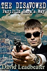 In Harm's Way (The Disavowed Book 2)