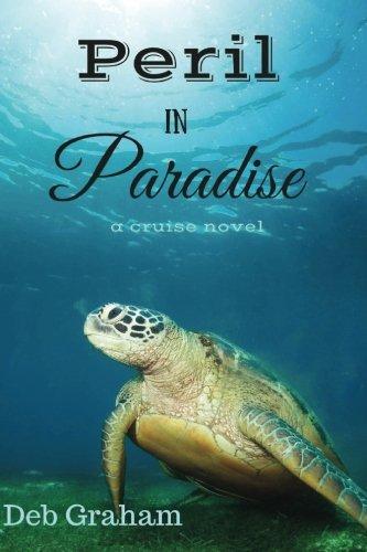 Peril In Paradise  A Cruise Novel
