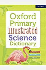 Oxford Primary Illustrated Science Dictionary Kindle Edition