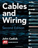 Cables and Wiring, Cadick, John and AVO Multi-Amp Institute Staff, 0766802701