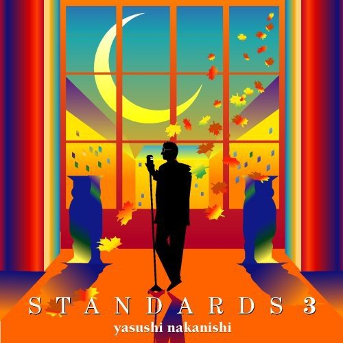 CD : Yasushi Nakanishi - Standards 3 (Japan - Import)