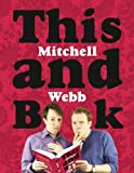 This Mitchell and Webb Book, David Mitchell and Robert Webb, 000728019X