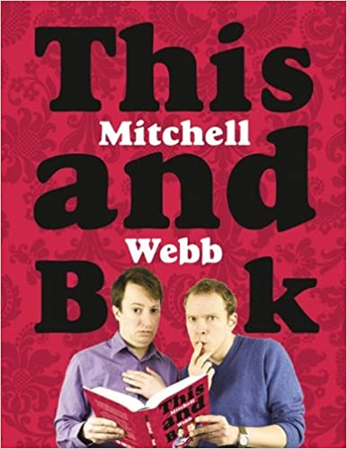 Download online This Mitchell and Webb Book PDF, azw (Kindle), ePub