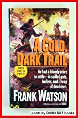 A Cold Dark Trail Mass Market Paperback