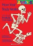 How Your Body Works, David Stewart, 0531204553