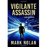 Vigilante Assassin (Jake Wolfe) (Volume 2)