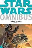 img - for Star Wars Omnibus: Dark Times Volume 1 book / textbook / text book