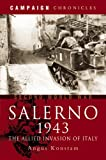 Salerno 1943: The Allied Invasion of Italy (Campaign Chronicles)