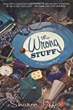 The Wrong Stuff, Sharon Fiffer, 0312314140
