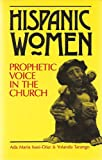 img - for Hispanic Women: Prophetic Voice in the Church book / textbook / text book