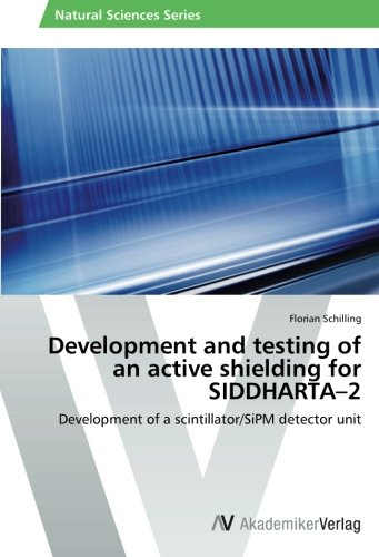 Download Development and testing of an active shielding for SIDDHARTA–2: Development of a scintillator/SiPM detector unit pdf