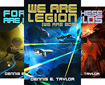 Bobiverse (3 Book Series) Kindle Edition by Dennis Taylor, Dennis E. Taylor