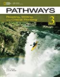 Pathways 3 : Reading, Writing, and Critical Thinking, Vargo, Marya and Blass, Laurie, 1133317103