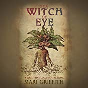 The Witch of Eye: A Love That Leads to Treason | Mari Griffith