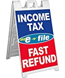 Signicade A-Frame Sign Sidewalk Pavement Sign - INCOME TAX E-FILE FAST REFUND