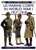 US Marine Corps in World War I 1917-18, Mark Henry, 1855328526