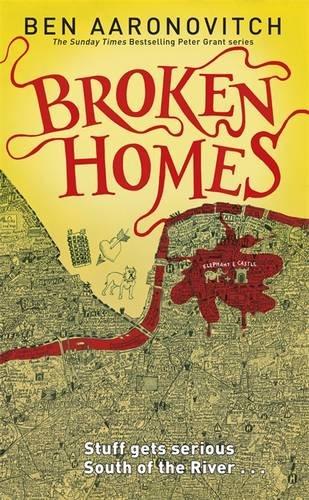 """""""Broken Homes (Peter Grant, #4)"""" av Ben Aaronovitch"""