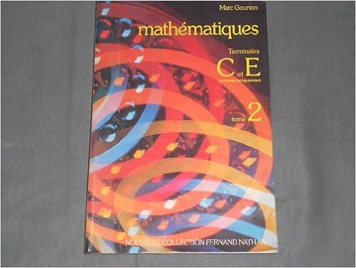 En ligne téléchargement Mathematiques / terminales c et e, nouveaux programmes pdf epub
