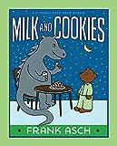 Milk and Cookies (A Frank Asch Bear Book)