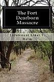 The Fort Dearborn Massacre