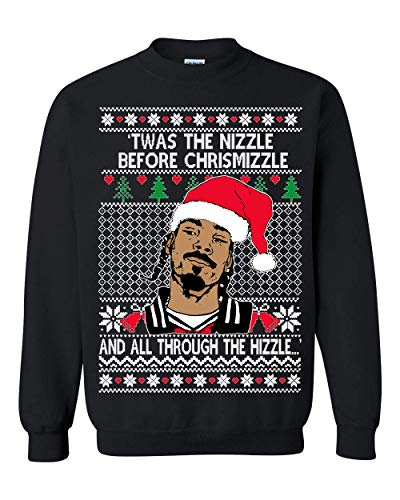 Memetic Ugly Christmas Sweater Snoop TWAS The Nizzle Before Chrismizzle Unisex Sweatshirt Black