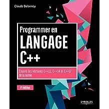 PROGRAMMER EN LANGAGE C++ 9E ÉD.