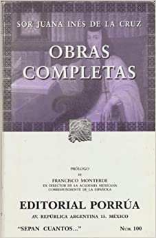 Obras completas de Sor Juana Ines de la Cruz (Spanish Edition) by Sister Juana Ines de la Cruz (2004-01-01)
