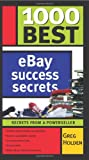 1000 Best Ebay Powerseller Secrets, Greg Holden, 1402208057