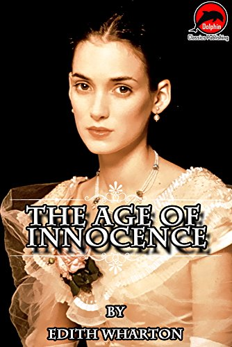 The Age Of Innocence Quotes Illustrated Unabridged Version