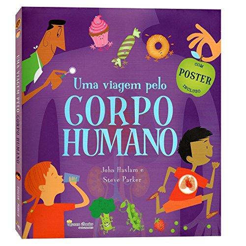 Uma Viagem Pelo Corpo Humano (+ Pster) (Em Portuguese do Brasil)