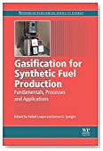 Gasification for Synthetic Fuel Production: Fundamentals, Processes and Applications (Woodhead Publishing Series in Energy)