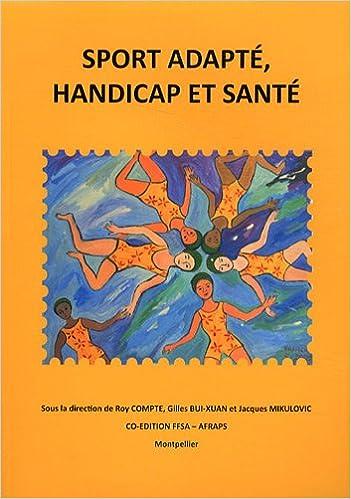 Lire un Sport adapté, handicap et santé pdf, epub ebook