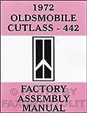 1972 Oldsmobile Assembly Manual Olds 442 Cutlass S Supreme Sportwagon