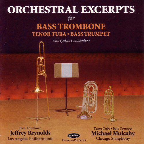 Orchestral Excerpts for Bass Trombone, Tenor Tuba, Bass ()
