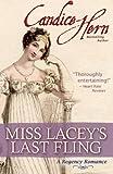 Miss Lacey's Last Fling