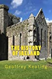 img - for The History of Ireland: (Foras Feasa ar  ireann) book / textbook / text book