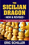 Secrets Of The Sicilian Dragon Revised-Eric Schiller
