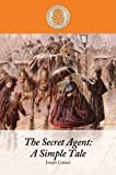 The Secret Agent A Simple Tale, Joseph Conrad, 1410434834