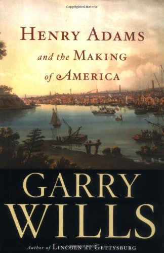 Download Henry Adams and the Making of America ebook