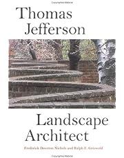 Thomas Jefferson: Landscape Architect