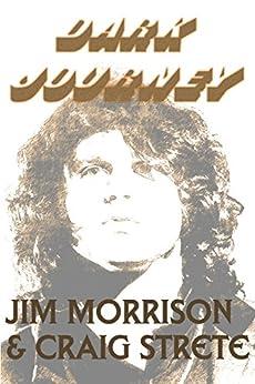 Dark Journey by [Morrison, Jim, Strete, Craig]