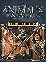 Les animaux fantastiques : Les héros du film par Kogge