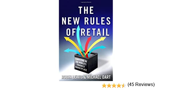 The new rules of retail competing in the worlds toughest the new rules of retail competing in the worlds toughest marketplace 8601300158112 business communication books amazon fandeluxe Gallery