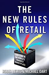 The New Rules of Retail: Competing in the World's Toughest Marketplace Lewis, Robin ( Author ) Dec-07-2010 Hardcover
